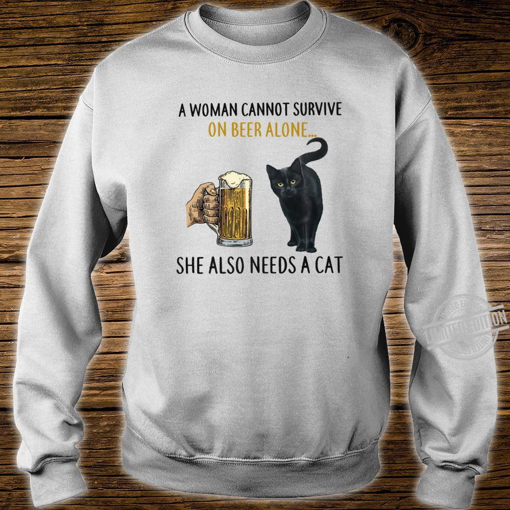 A Cannot Survive On Beer Alone She Also Needs A Cat Shirt sweater