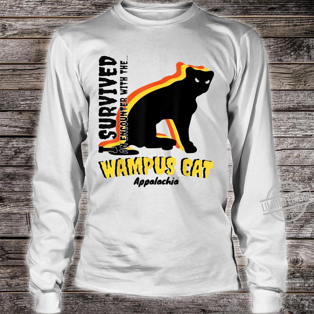 American Cryptids WAMPUS CAT I Survived an encounter... Shirt long sleeved
