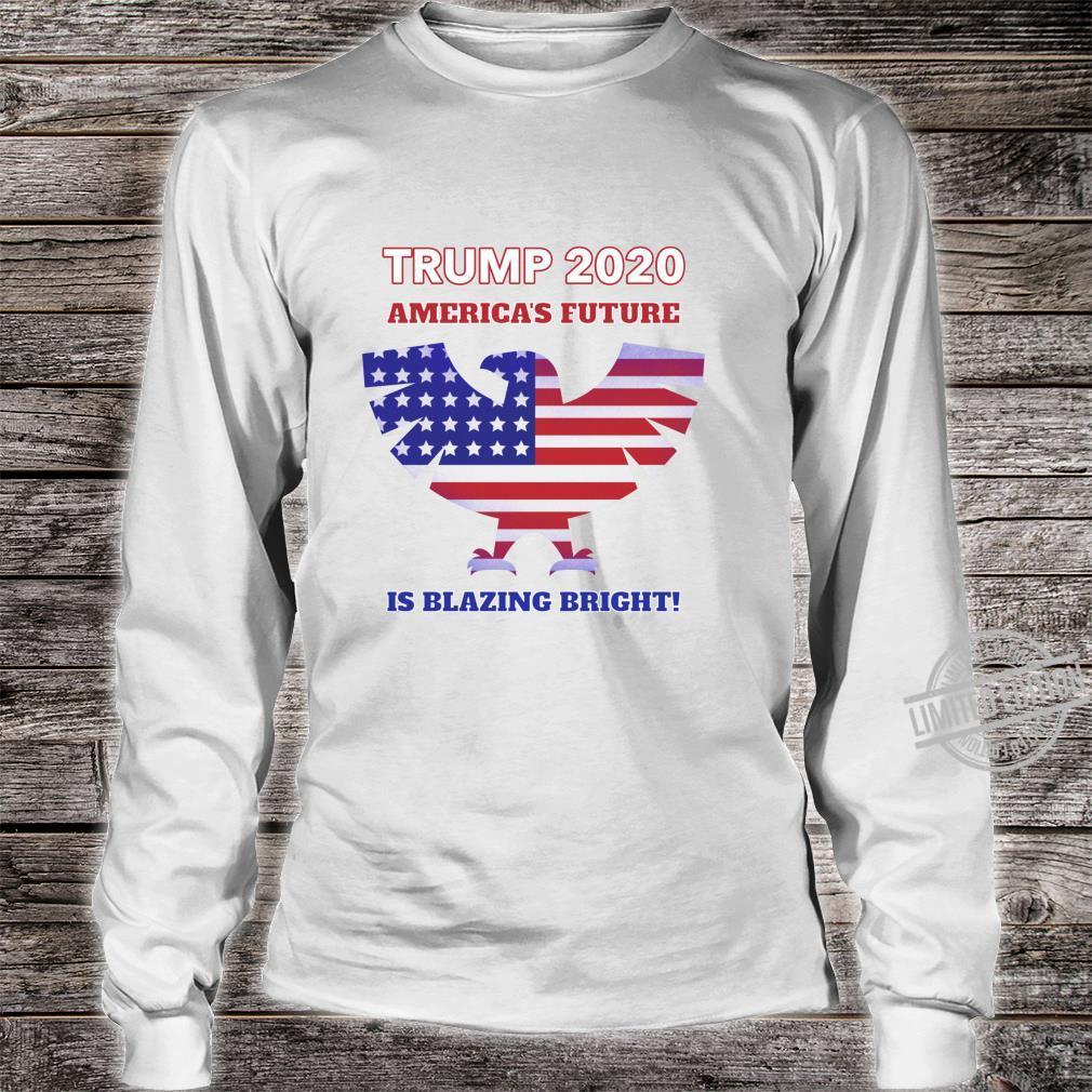 America's Future Is Blazing Bright Trump 2020 American Eagle Shirt long sleeved