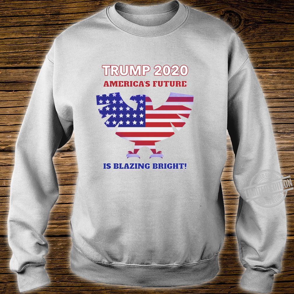 America's Future Is Blazing Bright Trump 2020 American Eagle Shirt sweater